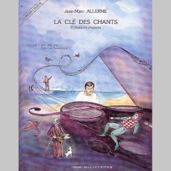 Allerme: La Cle Des Chants Volume 1 - Eleve - Partitions et CD