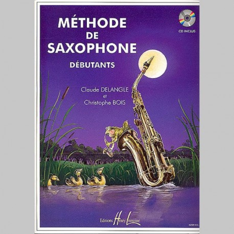 Claude Delangle : Méthode De Saxophone Pour Débutants - Partitions et CD