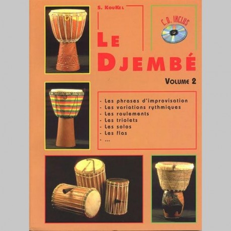 Le Djembe Volume 2 - Partitions et CD