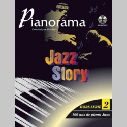 Pianorama Hors-série vol. 2 : Jazz Story 100 ans de piano Jazz