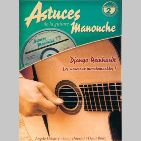 D. RouxD. Roux A. Debarre, S. Daussat: Les Astuces De La Guitare Manouche (Vol. 2) - Partitions et CD