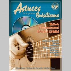 D. Roux W. de Carvalho, M. Ghuzel: Les Astuces De La Guitare Brésilienne (Volume 2) - Partitions et CD