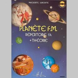 LABROUSSE Planète F.M. Vol.1A - Répertoire Et Théorie - Partitions
