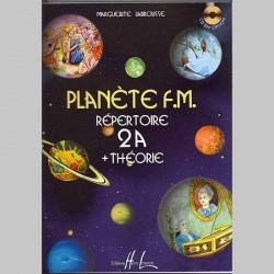 LABROUSSE Planète F.M. Vol.2A - Répertoire Et Théorie - Partitions