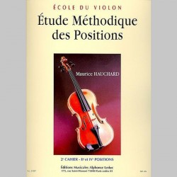 Maurice Hauchard: Etude Méthodique Des Positions - 2eme Cahier, IIe et IV Positions - Partitions