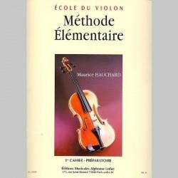 Maurice Hauchard: Methode Elementaire - 1er Cahier Préparatoire - Partitions