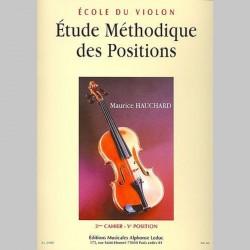 Maurice Hauchard: Etude Méthodique Des Positions - 3eme Cahier, Veme Position - Partitions