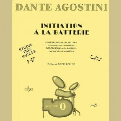 Dante Agstini MÉTHODE DE BATTERIE, volume 0 : INITIATION À LA BATTERIE