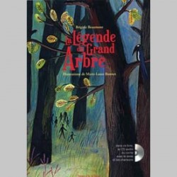 LEGENDE DU GRAND ARBRE + CD