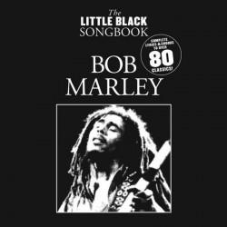 The Little Black Songbook: Bob Marley~ Songbook d'Artiste (Paroles et Accords)