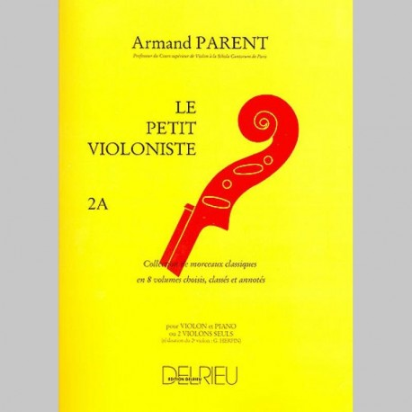Parent : Petit Violoniste (Le) Vol.2A~ Partitions et Parties (Piano Solo/Violon)