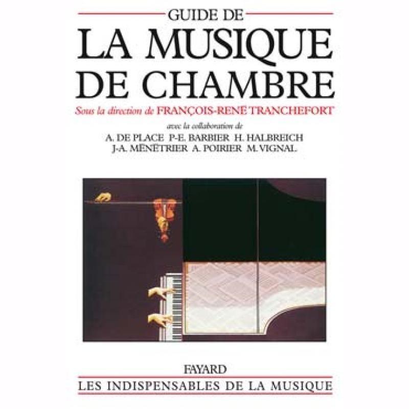 Guide de la musique de chambre for Bach musique de chambre