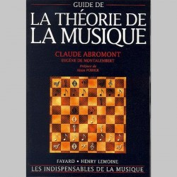 Abromont : Guide De La Théorie De La Musique~ Étude (Tous Les Instruments)