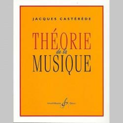 Jacques Casterede: Theorie De La Musique~