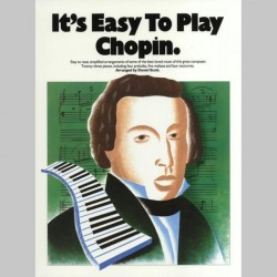 IT'S EASY TO PLAY CHOPIN PIANO