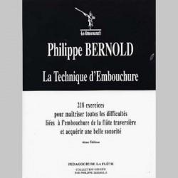 BERNOLD LA TECHNIQUE D'EMBOUCHURE Flûte enseignement