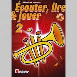 ECOUTER LIRE & JOUER METHODE + CD V. 2 Trompette enseignement