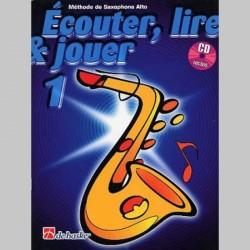 ECOUTER LIRE & JOUER METHODE+CD V1 ALTO Sax enseignement