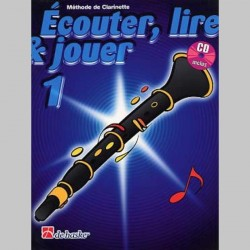 ECOUTER LIRE & JOUER METHODE + CD VOL 1 Clarinette ensenement