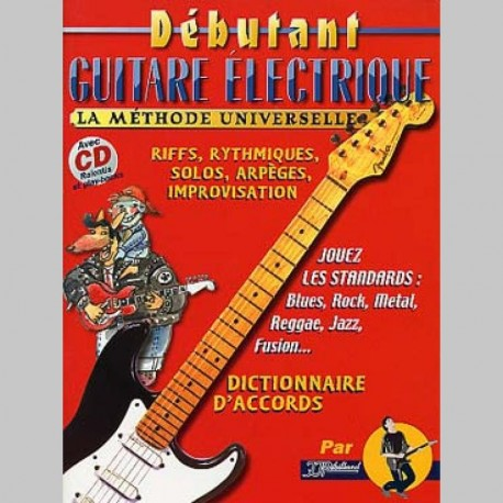 METHODE DEBUTANT GUITARE ELECTRIQUE +CD Guitare méthodes