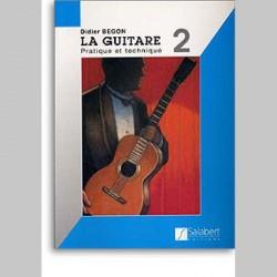 Didier Begon: La Guitare Volume 2 - Pratique Et Découverte~ Méthode Instrumentale (Guitare)