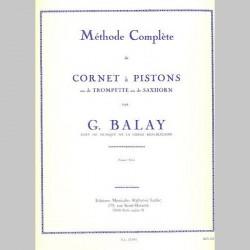BALAY Methode Complète de Cornet A Pistons - Volume 1~ Méthode Instrumentale (Trompette)