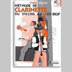 Michel Pellegrino : Méthode De Clarinette 'Du Swing Au Be-Bop'~ Étude (Clarinette)
