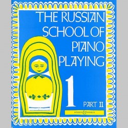 The Russian School Of Piano Playing Book 1 Part 2~ Référence Instrumentale (Piano Solo)