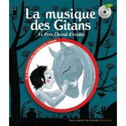 La musique des Gitans Le Petit Cheval d'étoiles