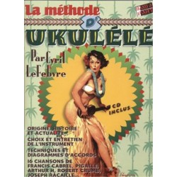 La méthode d'Ukulélé C. Lefebvre