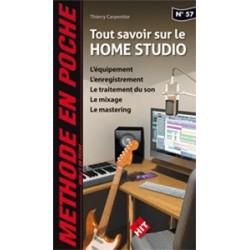 Méthode en poche Tout savoir sur le home studioThierry Carpentier