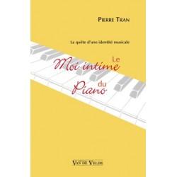 Le Moi intime du piano TRAN Pierre