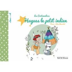 CHARRITAT Marie-Alice Les Contamalices : Hugues le petit indien